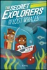 The Secret Explorers and the Lost Whales