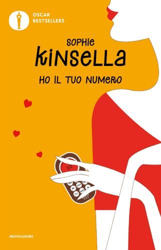Sophie Kinsella - Ho il tuo numero