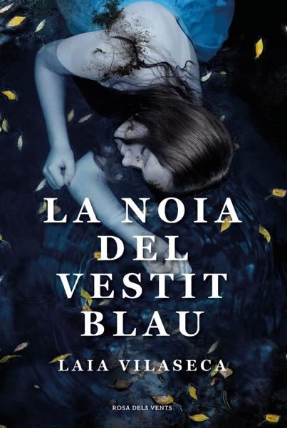 La noia del vestit blau por Laia Vilaseca