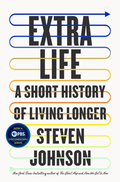 Extra Life por Steven Johnson