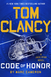 Tom Clancy Code of Honor by Tom Clancy Code of Honor