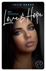 Love and hope - tome 3 Shadna