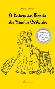 O Diário de bordo da família grávida (2ª Ediçao) Book Cover