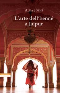 L'arte dell'henné a Jaipur Libro Cover