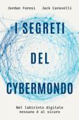 I segreti del cybermondo