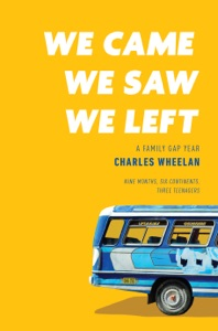 We Came, We Saw, We Left: A Family Gap Year Book Cover