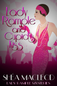Lady Rample and Cupid's Kiss