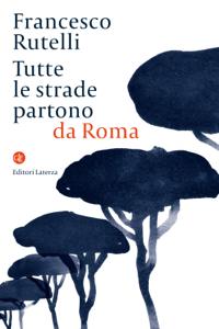 Tutte le strade partono da Roma Copertina del libro