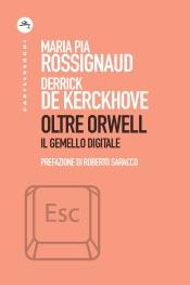 Oltre Orwell
