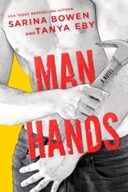 Man Hands - Sarina Bowen by  Sarina Bowen PDF Download
