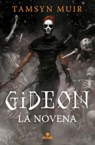 Gideon la Novena (Tetralogía de la Tumba Sellada 1) Book Cover
