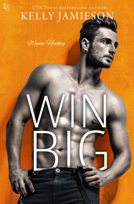 Kelly Jamieson - Win Big book