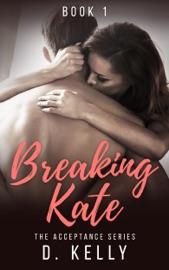 Breaking Kate