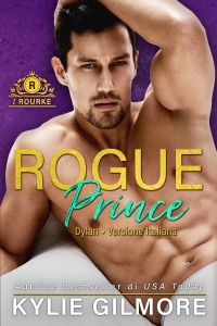Rogue Prince - Dylan (versione italiana) (I Rourke Vol. 7) Book Cover