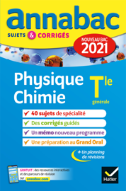 Annales du bac Annabac 2021 Physique-Chimie Tle générale (spécialité)