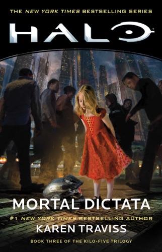Karen Traviss - Halo: Mortal Dictata