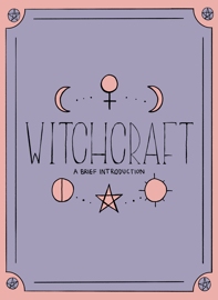 Witchcraft: A Brief Introduction