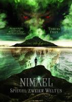 Tobias Frey - Nimael: Spiegel zweier Welten artwork