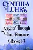 Knights Through Time Romance Books 1-3