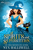 Of Spirits and Superstition