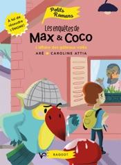 Les enquêtes de Max et Coco - L'affaire des gâteaux volés