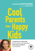 Charlotte DUCHARME - Cool Parents make happy kids artwork