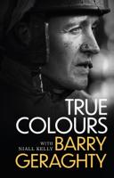 Barry Geraghty & Niall Kelly - True Colours artwork