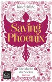 Saving Phoenix, Die Macht der Seelen 2