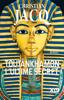 Toutânkhamon, l'ultime secret - Christian Jacq
