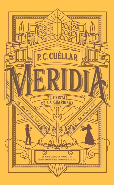 El cristal de la Guardiana (Meridia I) por P.C. Cuellar