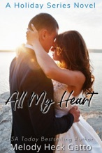 All My Heart - A Holiday Series Sweet College Romance