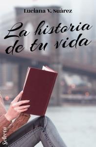 La historia de tu vida Book Cover
