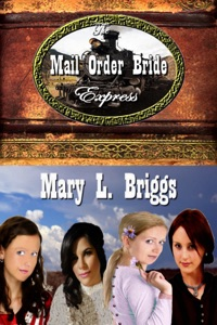 The Mail Order Bride Express (Five Inspirational Western Romances)
