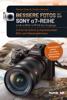 Manuel Quarta - Bessere Fotos mit der SONY a7-Reihe   alpha 7 III / alpha 7R IV / alpha 7S II & ihre Vorgänger Grafik