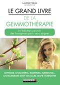 Le Grand livre de la gemmothérapie