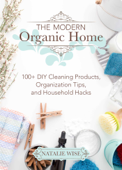 Download and Read Online The Modern Organic Home