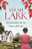 Download and Read Online El secreto de la casa del río