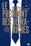 Le Prsident Des Ultra-riches