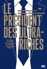Le Pr Sident Des Ultra Riches