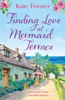 Kate Forster - Finding Love at Mermaid Terrace artwork