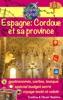 Espagne: Cordoue et sa province