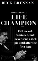 Lessons From a Life Champion