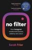 Sarah Frier - No Filter artwork