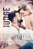 Until Us: Judge
