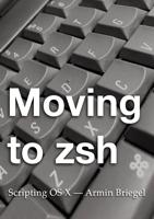 Armin Briegel - Moving to zsh artwork