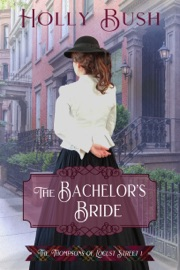The Bachelor's Bride - Holly Bush by  Holly Bush PDF Download