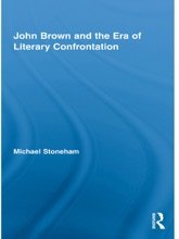 John Brown And The Era Of Literary Confrontation