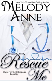 Rescue Me (Baby for the Billionaire, Book6)