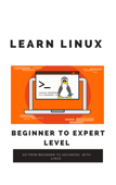 Learn Linux  Beginner to Expert Level -2021