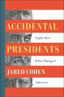 Jared Cohen - Accidental Presidents artwork
